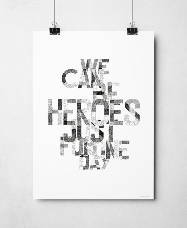 David Bowie We Can Be Heroes Print. This print is part of a hand-drawn music lyric series from Sketchbook Design.