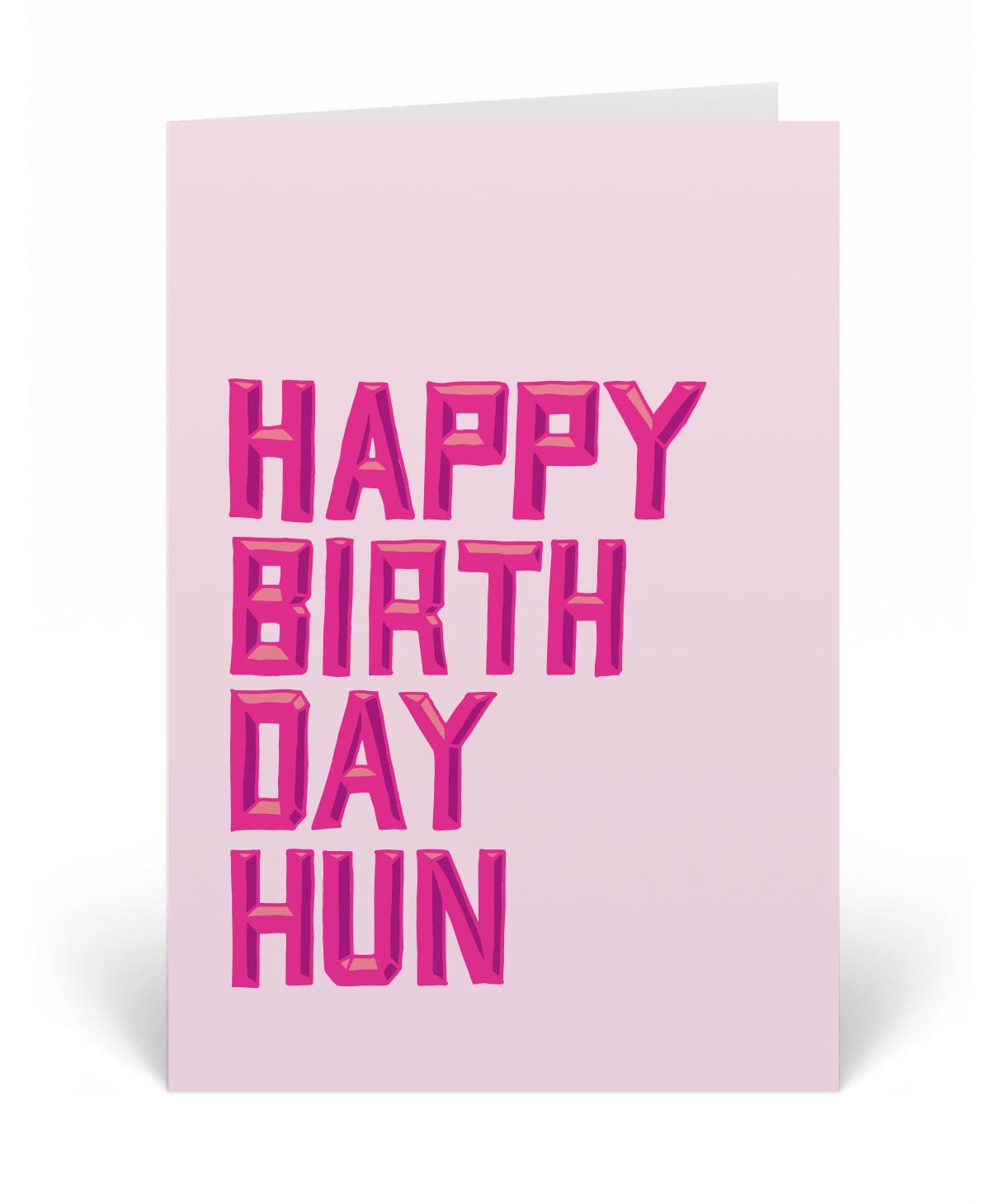 Happy Birthday Hun Greetings Card