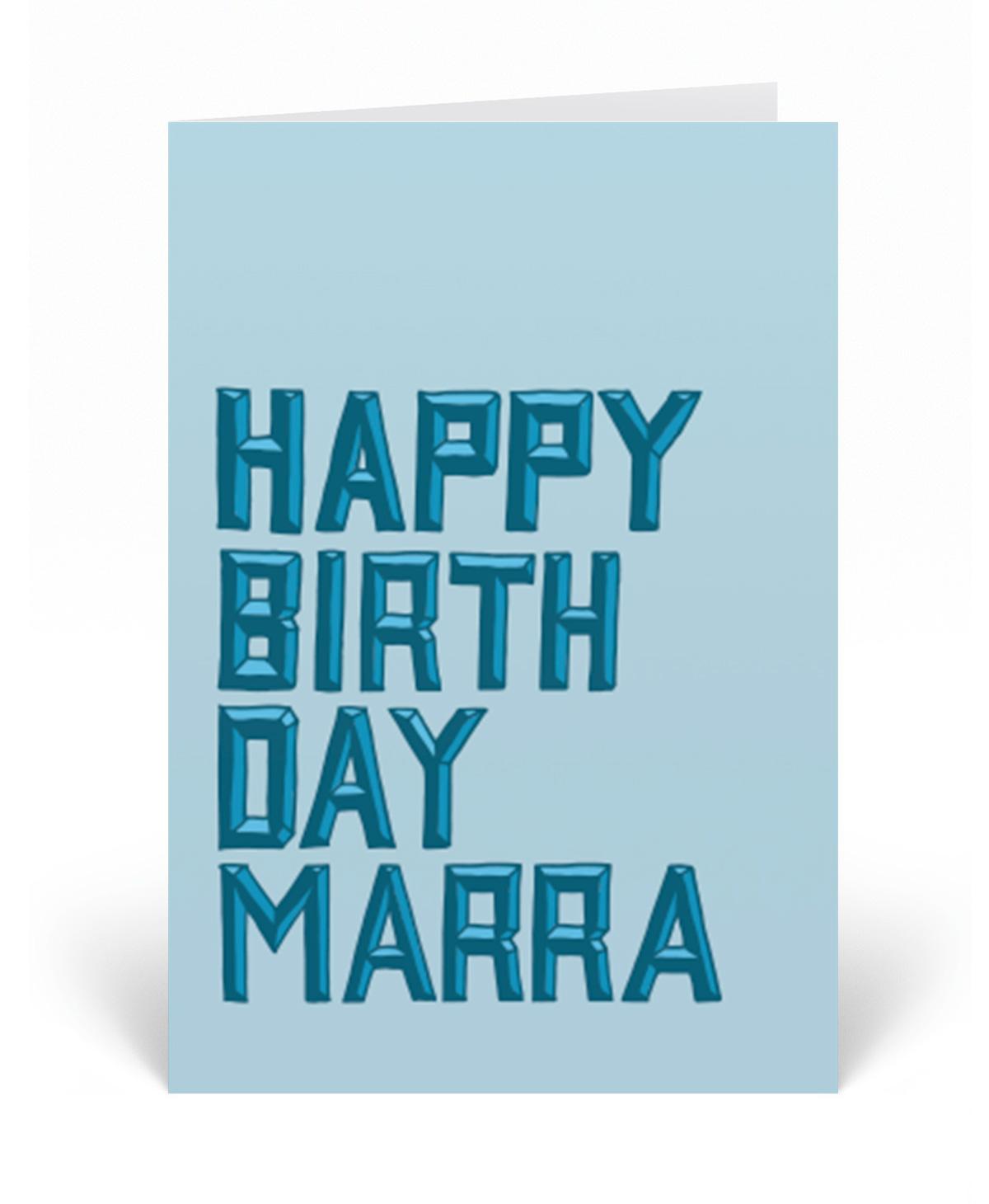 Happy Birthday Marra Greetings Card