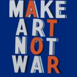 Make Art Not War Project