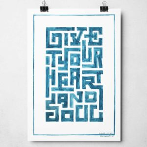 Give it your heart and soul print typography print from Sketchbook Design