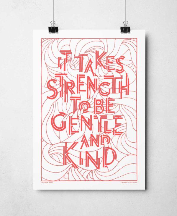 Hand-drawn Gentle and Kind Print by Sketchbook Design