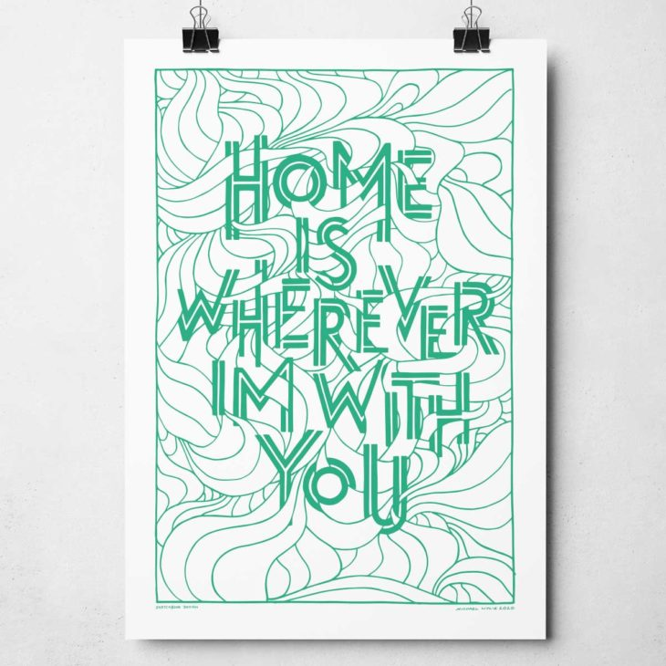 Home Is Wherever I'm With You Print | Home song lyric print | Home Quote Print