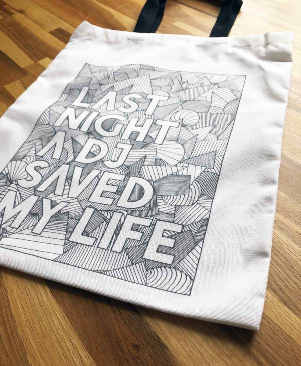 Last Night A DJ Saved My Life Tote Bag from Sketchbook Design