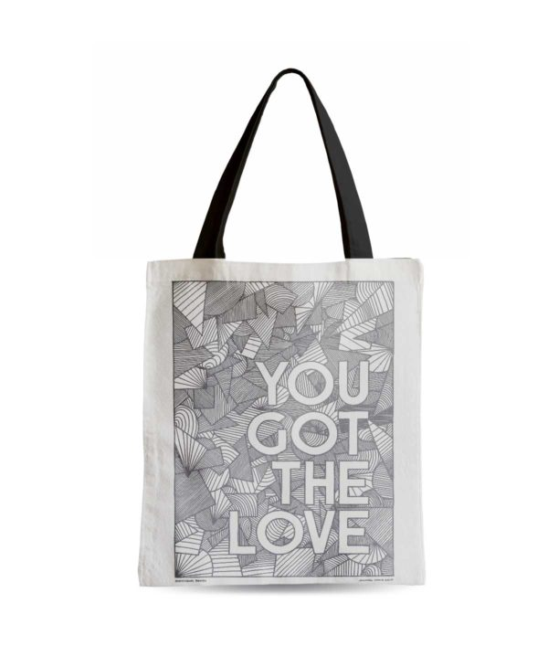 You Got the Love Tote Bag from Sketchbook Design