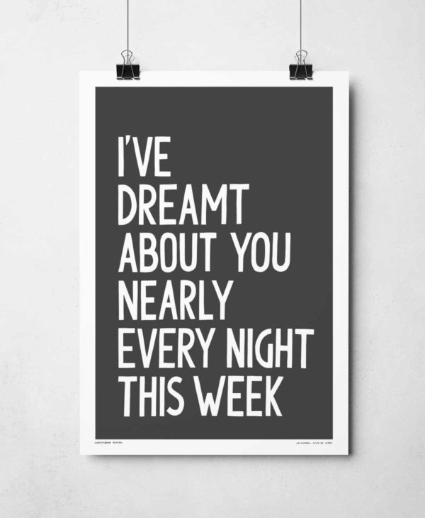 I've Dreamt About You Print | Music Prints and Song Lyric Prints From Sketchbook Design