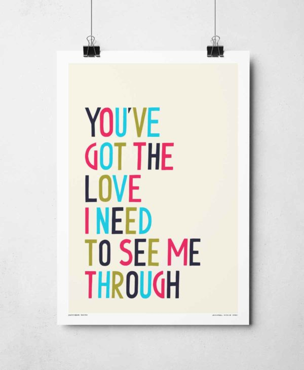 You've Got The Love Print | Music Prints and Song Lyric Prints From Sketchbook Design