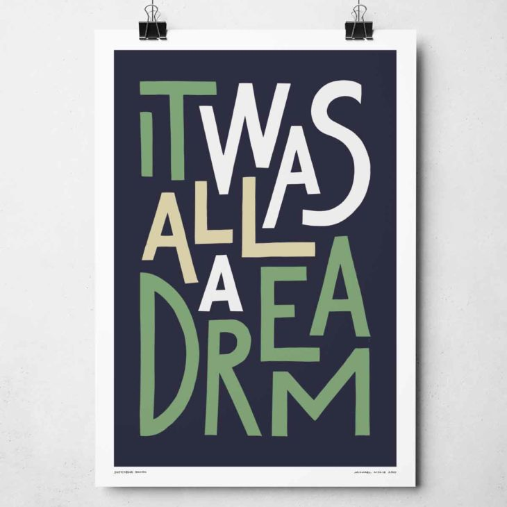 It Was All A Dream Print | Music Prints and Song Lyric Prints From Sketchbook Design